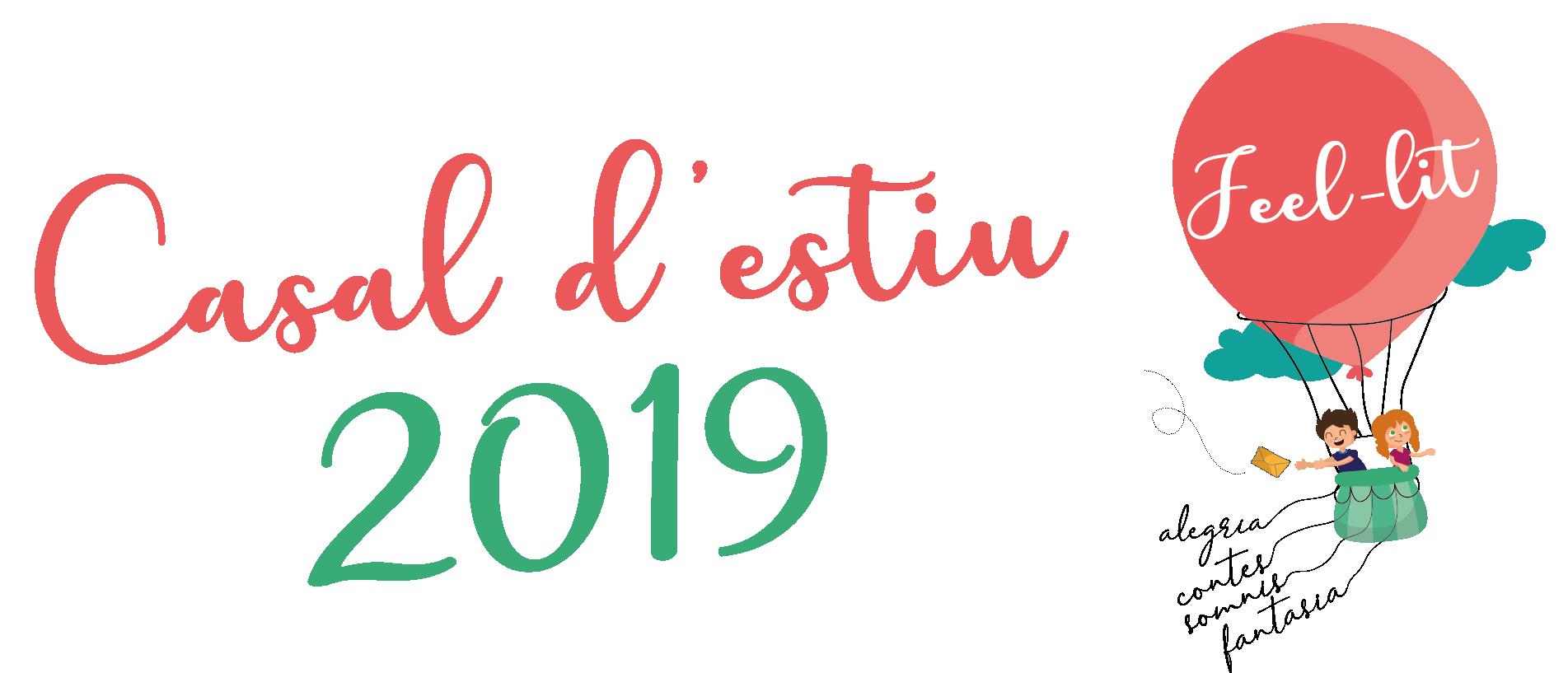 """6a Setmana Casal d'estiu 2019 """"Feel-lit"""""""